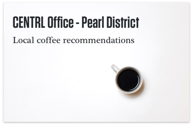 Pearl District Coffee Recommendations