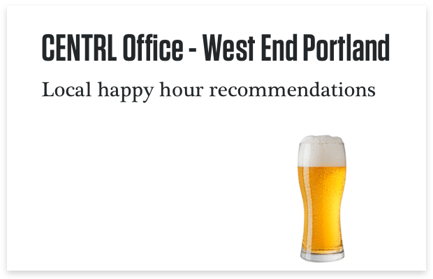 CENTRL Office Local Happy Hour Recommendations
