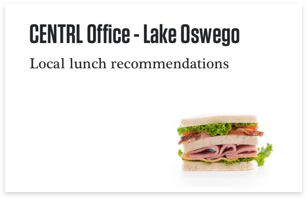 Lake Oswego Lunch Recommendations