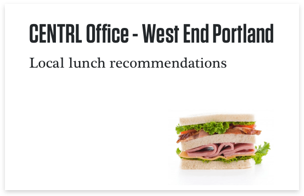 Portland West End Lunch Recommendations